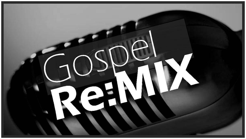 gospel-remix-pic