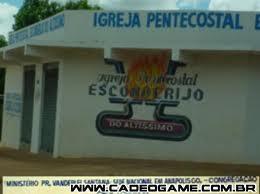 igeja pentecostal esconderijo